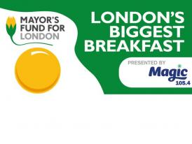 Magic 105.4 and the Mayor's Fund undertake London's Biggest Breakfast Celebration