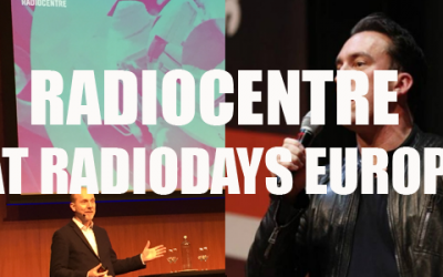 Radiodays Europe – the Radiocentre podcast on the road